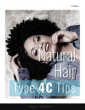 Natural Hair Type 4c Tips