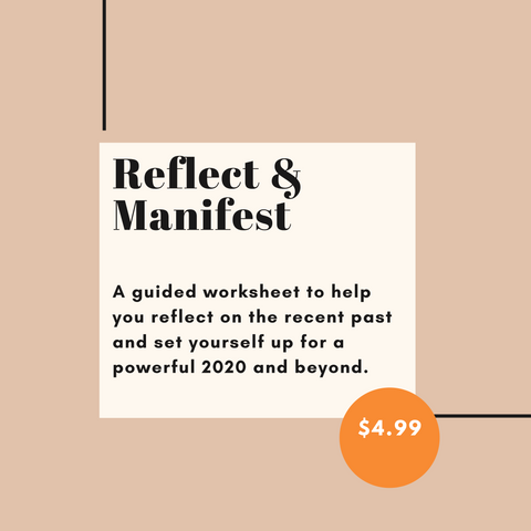 Reflect & Manifest Worksheet