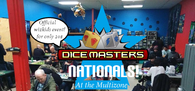 Dice Masters Nationals Tournament-Event-Multizone: Comics And Games