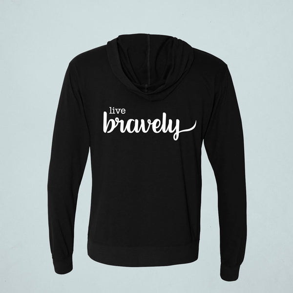 LIVE BRAVELY Hoodie