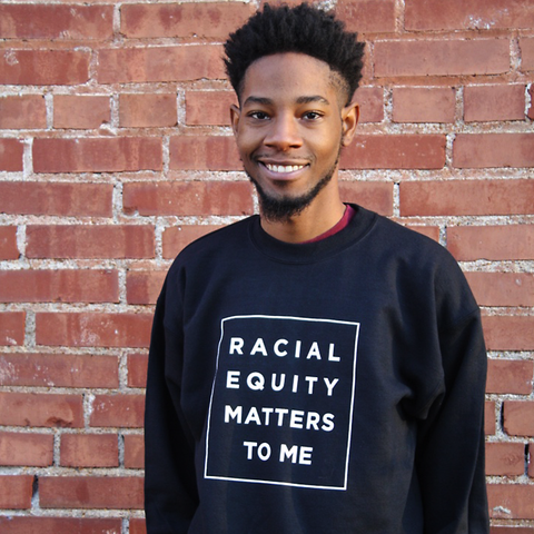Racial Equity Sweatshirt