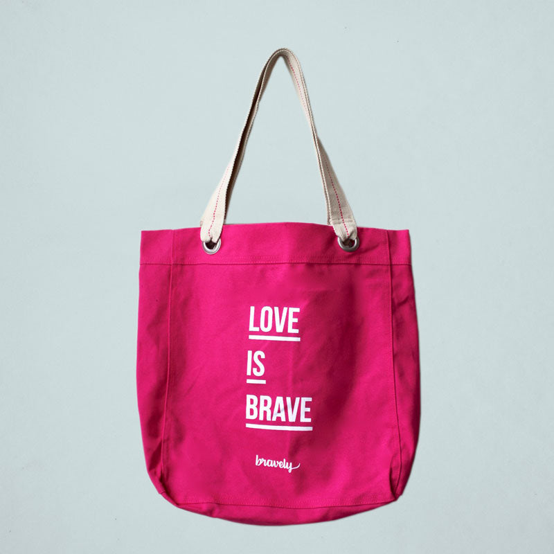 Love is BRAVE - Pink Tote Bag
