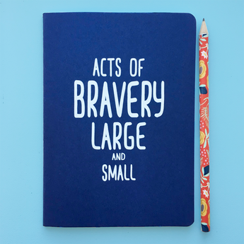 ACTS OF BRAVERY Journal