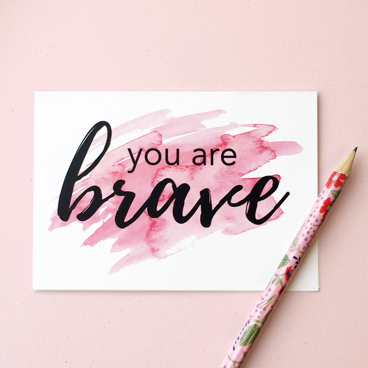 YOU ARE BRAVE Greeting Cards (set of 4)