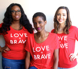 LOVE IS BRAVE Women's Slouchy Shirt