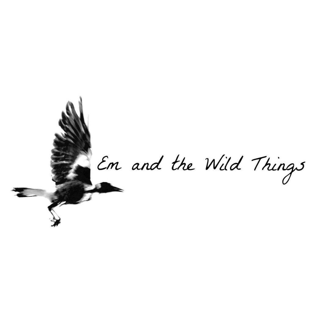 Em and the Wild Things