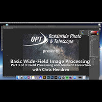 Basic Wide-Field Image Processing with Chris Hendren (Part 3/3)