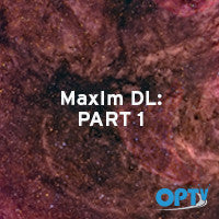 MaxIm DL Part 1: Getting Started