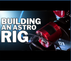 How to Build an Astro Rig
