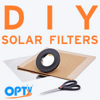 DIY Solar Filters for Telescopes and Cameras