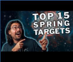 Top 15 Spring Targets for Astrophotography!