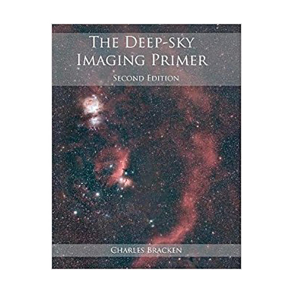 The Deep-Sky Imaging Primer by Charles Bracken