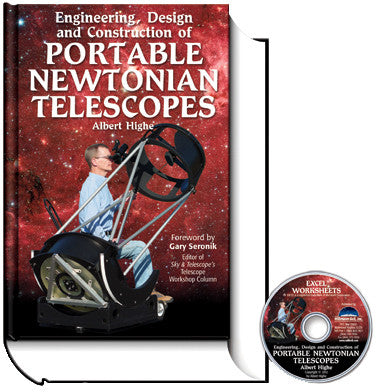 Engineering, Design, and Construction of Portable Newtonian Telescopesby Albert Highe