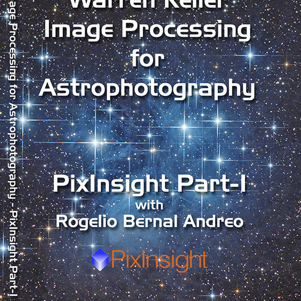 Keller/ Andreo - PixInsight Part 1 - DVD Tutorial Video -Discontinued