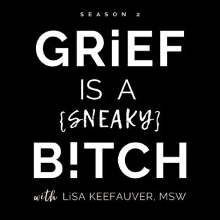 Grief is a Sneaky Bitch Podcast with Renee Rouleau