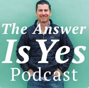 The Answer is Yes Podcast Renee Rouleau Core Values