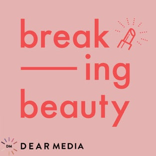 Breaking Beauty Podcast with Renee Rouleau