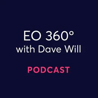 EO 360 with Dave Will