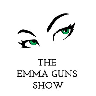 Emma Guns Show with Renee Rouleau