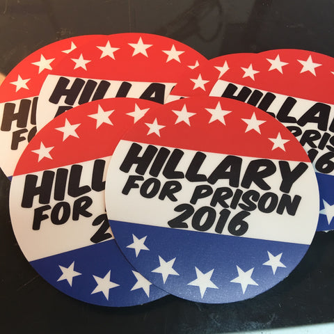 """Hillary for Prison"" Sticker"