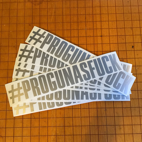 #PROGUNASFUCK Decal