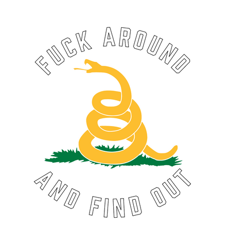 """Fuck Around and Find Out"" 3 color Decal"