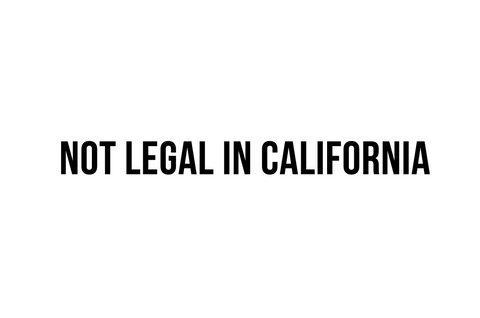 """Not Legal in California""  Decal"