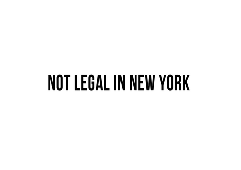 """Not Legal in New York""  Decal"