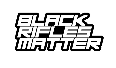 """Black Rifles Matter""  Decal"