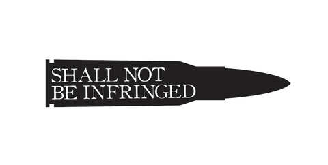 """Shall Not Be Infringed""  Decal"