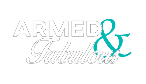 """Armed & Fabulous"" Decal"