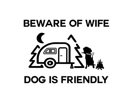 """Beware of Wife""  Decal"