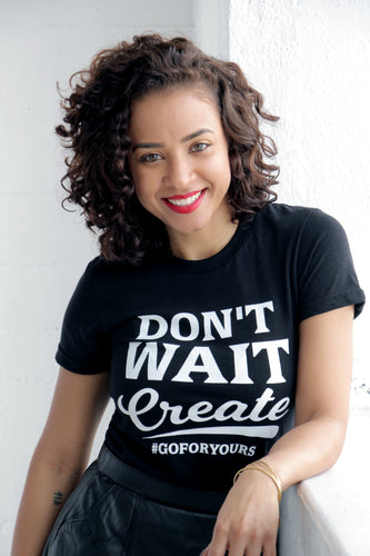 Don't Wait Create Short Sleeve Women's T-shirt