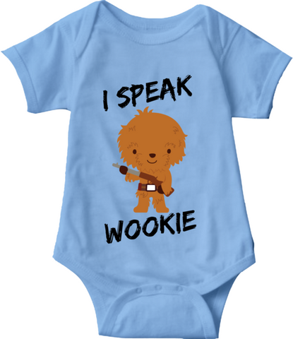 I SPEAK WOOKIE - BABY ONESIE