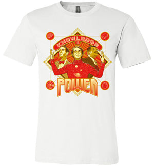 Knowledge Is Power-Pop Culture Shirts-Kgullholmen|Threadiverse