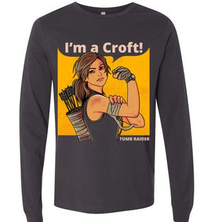 Im a Croft-Gaming Long Sleeves-Angzdu|Threadiverse