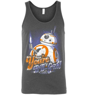 You're Gr8 BB-Pop Culture Tank Tops-Punksthetic Designs|Threadiverse