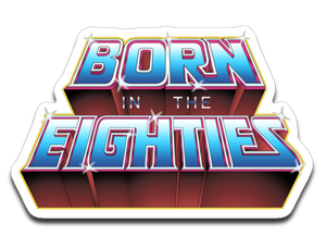 Born In The 80s-Decals-Skullpy|Threadiverse