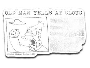 EXTRA EXTRA: OLD MAN YELLS AT CLOUDS!
