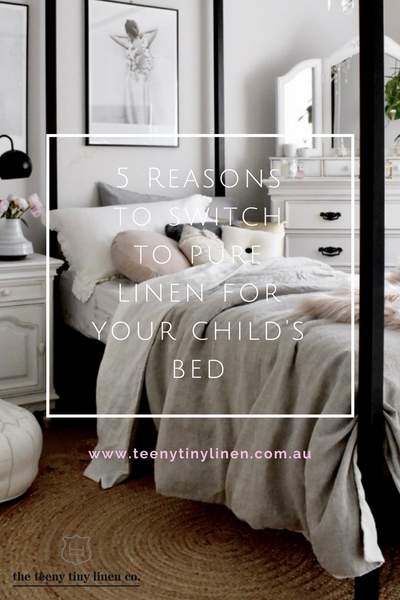 5 reasons to switch to linen for your child's bed