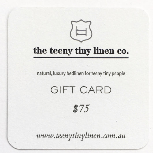 $75 Gift Card | Teeny Tiny Linen