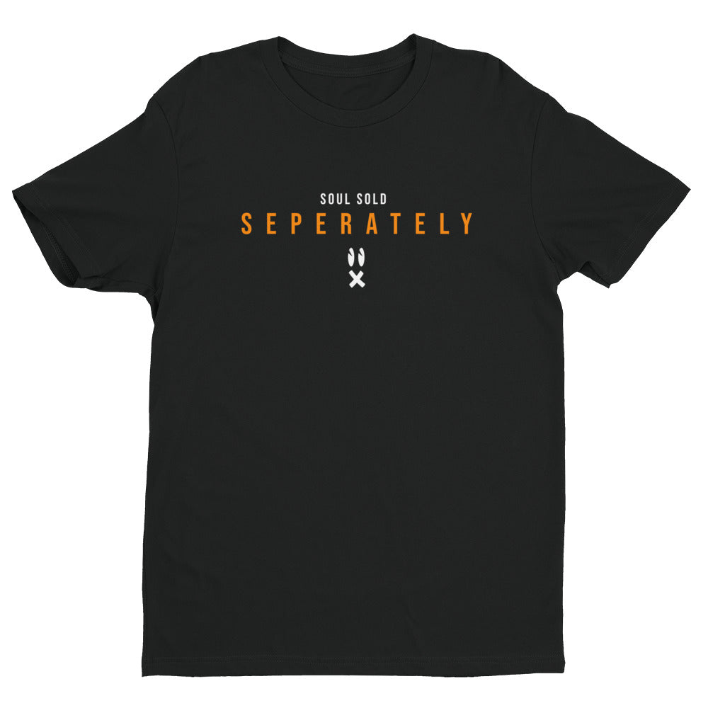 Soul Sold Separately Short Sleeve T-shirt