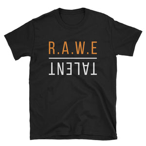 RAWE Talent T-Shirt