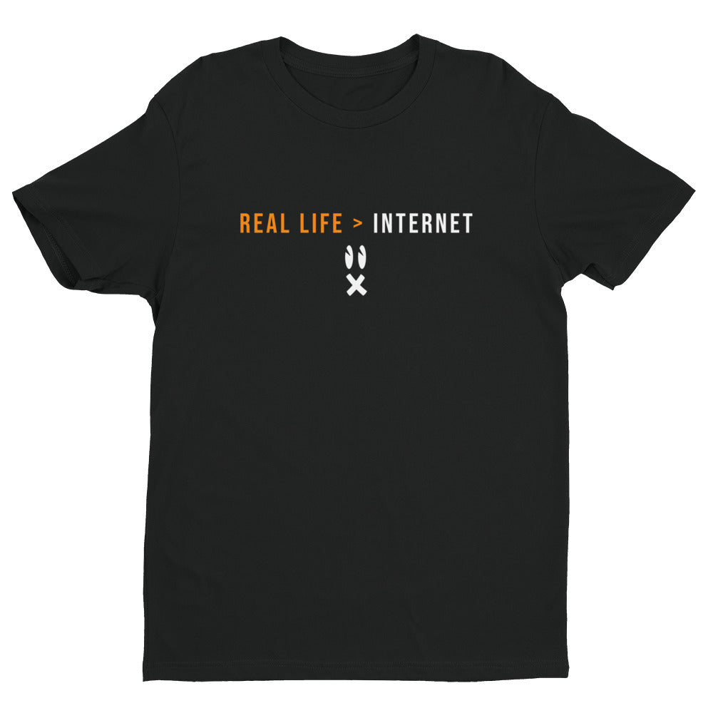 Real Life Better Than Internet Short Sleeve T-shirt