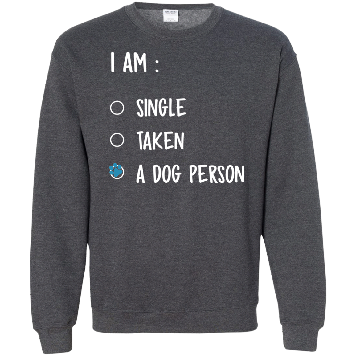 Dog Person Sweatshirt