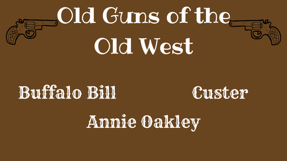 Old Guns of the Old West