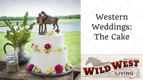 Western Weddings: The Cake