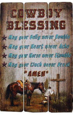 Wild West Living Cowboy Blessing Wood Sign