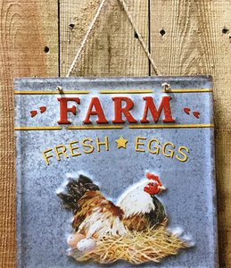 """Farm Fresh Eggs""  Tin Sign"