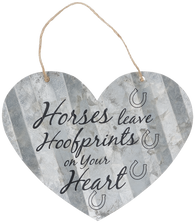"""Horses Leave Imprints on Your Heart"" Corrugated Heart Metal Sign"